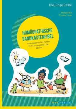 Homöopathische Sandkastenfibel von Lucae,  Christian, Teut,  Michael