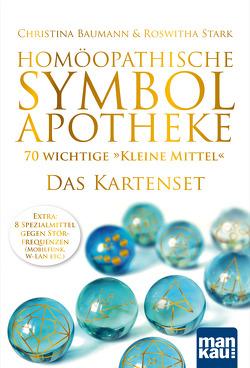 """Homöopathische Symbolapotheke – 70 wichtige """"Kleine Mittel"""". Das Kartenset von Baumann,  Christina, Stark,  Roswitha"""