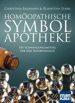 Homöopathische Symbolapotheke von Baumann,  Christina, Stark,  Roswitha