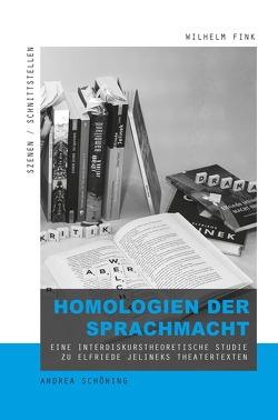 Homologien der Sprachmacht von Schöning,  Andrea