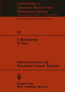 Homomorphismen und Reduktionen linearer Sprachen von Bartholomes,  F., Hotz,  G.