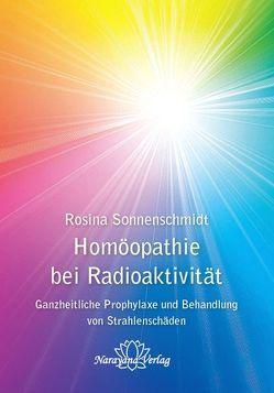 Homöopathie bei Radioaktivität von Sonnenschmidt,  Rosina