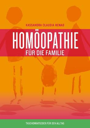 Homöopathie für die Familie von Henao,  Kassandra Claudia