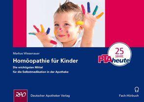 Homöopathie für Kinder von Wiesenauer,  Markus