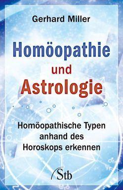 Homöopathie und Astrologie von Miller,  Gerhard