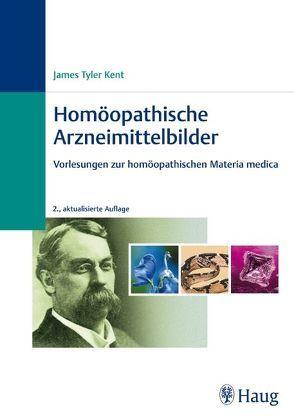 Homöopathische Arzneimittelbilder von James Tyler Kent