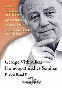 Homöopathische Seminare – Esalen Seminar Band 2 von Vithoulkas,  Georgos