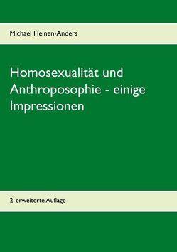 Homosexualität und Anthroposophie – einige Impressionen von Heinen-Anders,  Michael
