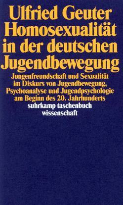 Homosexualität in der deutschen Jugendbewegung von Geuter,  Ulfried