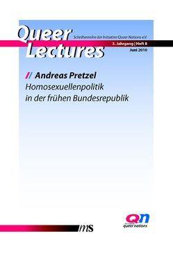 Homosexuellenpolitik in der frühen Bundesrepublik von Eggeling,  Tatjana, Pretzel,  Andreas