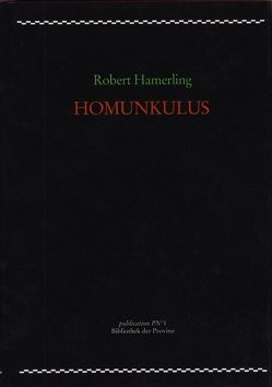 Homunkulus von Hamerling,  Robert, Pils,  Richard