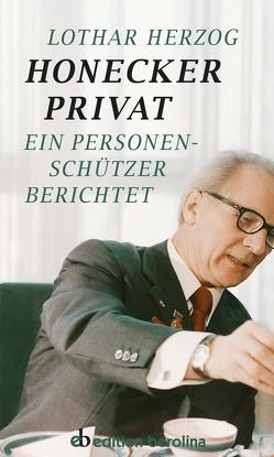 Honecker Privat von Herzog,  Lothar