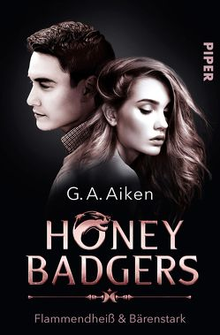 Honey Badgers von Aiken,  G. A., Link,  Michaela