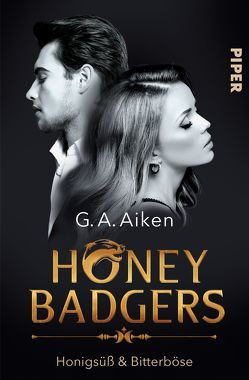 Honey Badgers von Aiken,  G. A., Link,  Michaela