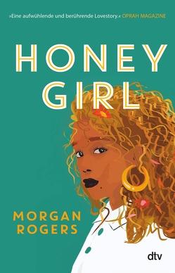 Honey Girl von Rogers,  Morgan, Schaefer,  Beate