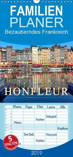 Honfleur – Bezauberndes Frankreich – Familienplaner hoch (Wandkalender 2019 , 21 cm x 45 cm, hoch) von Roder,  Peter