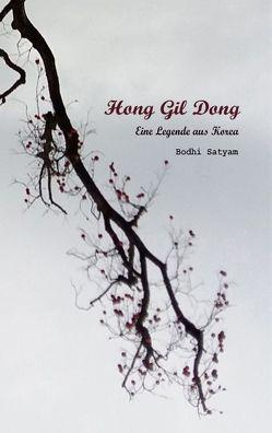 Hong Gil Dong von Satyam,  Bodhi