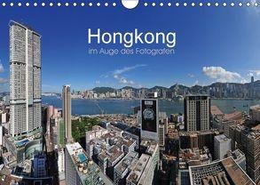 Hongkong im Auge des Fotografen (Wandkalender 2018 DIN A4 quer) von Roletschek,  Ralf
