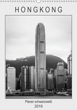 Hongkong Planer schwarzweiß (Wandkalender 2019 DIN A3 hoch) von Rost,  Sebastian