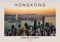 HONGKONG Skyline und Stadtleben (Tischkalender 2019 DIN A5 quer) von Rost,  Sebastian