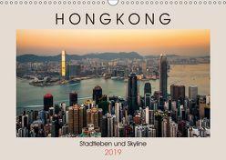 HONGKONG Skyline und Stadtleben (Wandkalender 2019 DIN A3 quer) von Rost,  Sebastian
