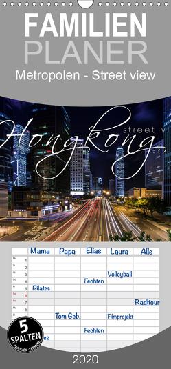 Hongkong – street view – Familienplaner hoch (Wandkalender 2020 , 21 cm x 45 cm, hoch) von Schöb,  Monika