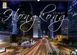 Hongkong – street view (Wandkalender 2019 DIN A2 quer) von Schöb,  Monika