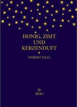 Honig, Zimt und Kerzenduft von Pauli,  Herbert