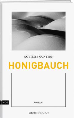 Honigbauch von Guntern,  Gottlieb