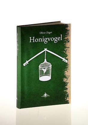 Honigvogel von Christen,  Marcel, Spiegelberg Verlag, Züger,  Oliver