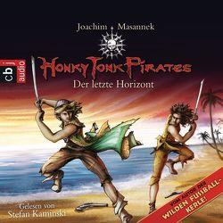 Honky Tonk Pirates – Der letzte Horizont von Kaminski,  Stefan, Masannek,  Joachim