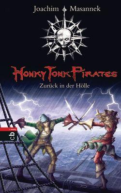 Honky Tonk Pirates – Zurück in der Hölle von Bieling,  Susann, Masannek,  Joachim