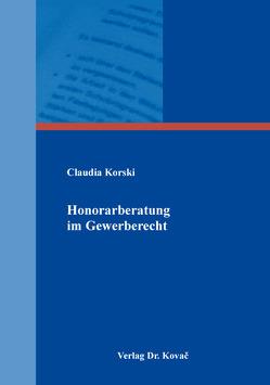 Honorarberatung im Gewerberecht von Korski,  Claudia