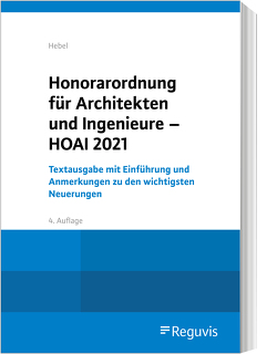 Honorarordnung für Architekten und Ingenieure – HOAI von Hebel,  Johann Peter