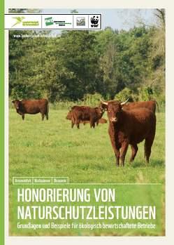 Honorierung von Naturschutzleistungen von Dr. Rühs,  Michael, Dr. Stein-Bachinger,  Karin