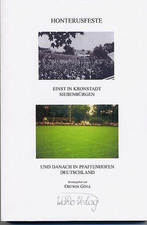 Honterusfeste in Kronstadt und Pfaffenhofen von Götz,  Ortwin