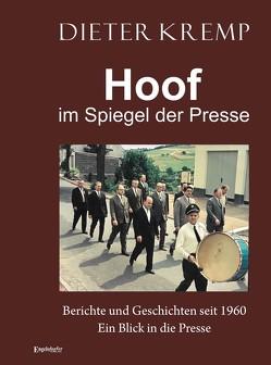 Hoof im Spiegel der Presse von Kremp,  Dieter