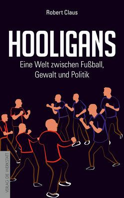 Hooligans von Claus,  Robert