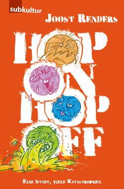 Hop On Hop Off von Etzel,  Andreas, Renders,  Joost