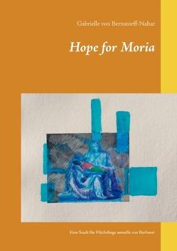 Hope for Moria von von Bernstorff-Nahat,  Gabrielle