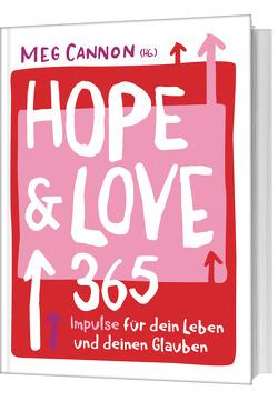 Hope & Love von Cannon,  Meg, Leicht-Rombouts,  Maria