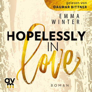 Hopelessly in Love von Bittner,  Dagmar, Winter,  Emma