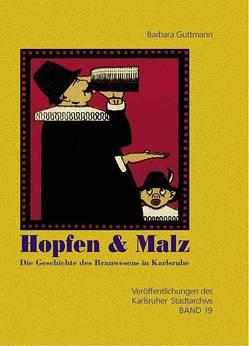 Hopfen & Malz von Guttmann,  Barbara, Meyer,  Thomas, Neumann,  Erik