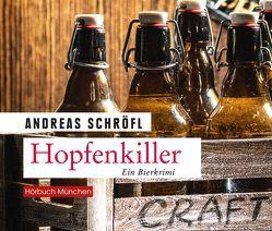 Hopfenkiller von Birnstiel,  Thomas, Schröfl,  Andreas