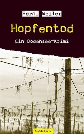 Hopfentod von Weiler,  Bernd