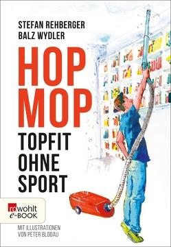 Hopmop von Rehberger,  Stefan, Wydler,  Balz