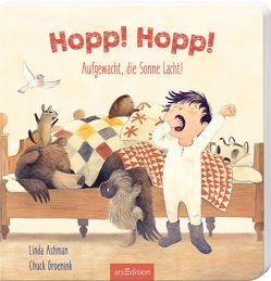 Hopp! Hopp! Aufgewacht, die Sonne lacht! von Ashman,  Linda, Groenink,  Chuck