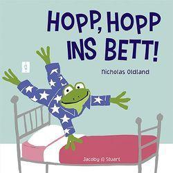 Hopp, hopp ins Bett! von Oldland,  Nicholas
