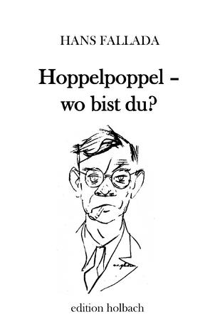 Hoppelpoppel – wo bist du? von Fallada,  Hans