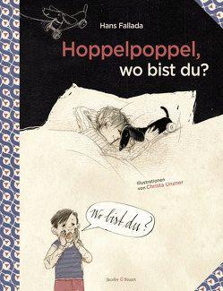 Hoppelpoppel, wo bist du? von Fallada,  Hans, Unzner,  Christa